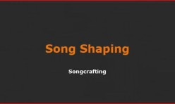 Video: Song Shaping